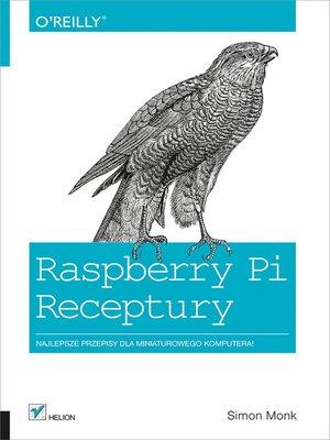 cover image of Raspberry Pi. Receptury