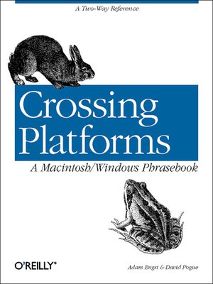 cover image of Crossing Platforms a Macintosh/Windows Phrasebook