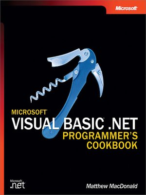 cover image of Microsoft® Visual Basic® .NET Programmer's Cookbook