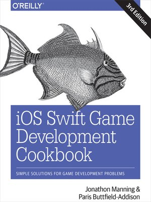 cover image of iOS Swift Game Development Cookbook