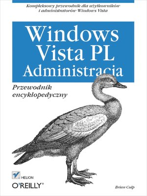 cover image of Windows Vista PL. Administracja. Przewodnik encyklopedyczny