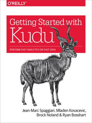 cover image of Getting Started with Kudu