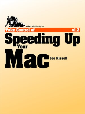 cover image of Take Control of Speeding Up Your Mac