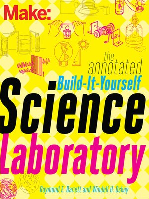 cover image of The Annotated Build-It-Yourself Science Laboratory