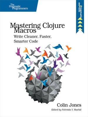 cover image of Mastering Clojure Macros