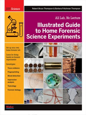 cover image of Illustrated Guide to Home Forensic Science Experiments