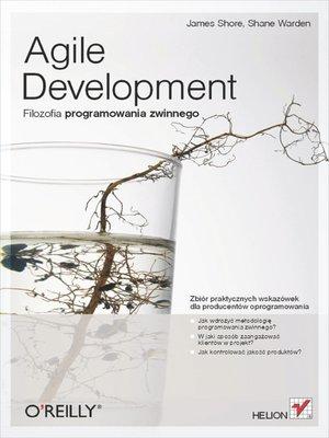 cover image of Agile Development. Filozofia programowania zwinnego