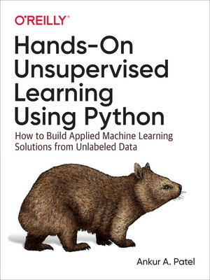 cover image of Hands-On Unsupervised Learning Using Python