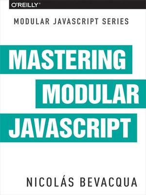 cover image of Mastering Modular JavaScript