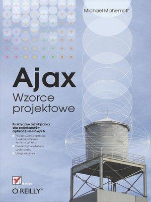 cover image of Ajax. Wzorce projektowe