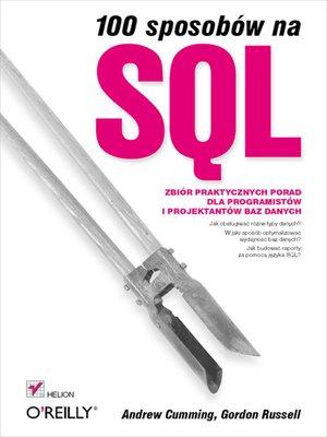 cover image of 100 sposobów na SQL