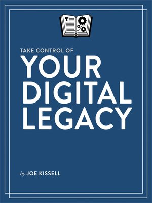 cover image of Take Control of Your Digital Legacy