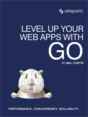 cover image of Level Up Your Web Apps With Go