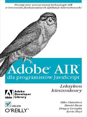 cover image of Adobe AIR dla programistów JavaScript. Leksykon kieszonkowy
