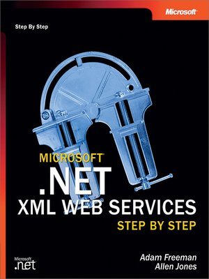 cover image of Microsoft® .NET XML Web Services Step by Step