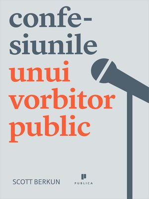 cover image of Confesiunile unui vorbitor public