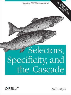 cover image of Selectors, Specificity, and the Cascade