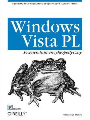 cover image of Windows Vista PL. Przewodnik encyklopedyczny