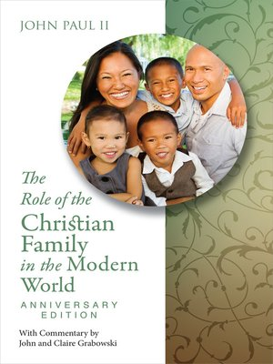 cover image of The Role of the Christian Family in the Modern World Anniversary Edition