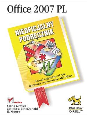 cover image of Office 2007 PL. Nieoficjalny podr?cznik