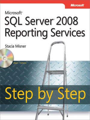 cover image of Microsoft® SQL Server® 2008 Reporting Services Step by Step
