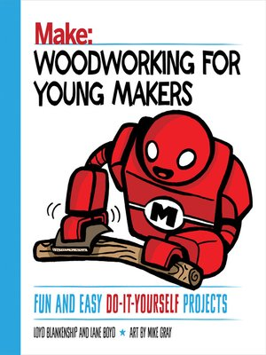 cover image of Woodworking for Young Makers