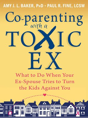 cover image of Co-parenting with a Toxic Ex