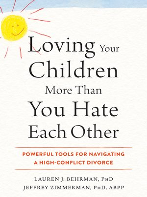 cover image of Loving Your Children More Than You Hate Each Other