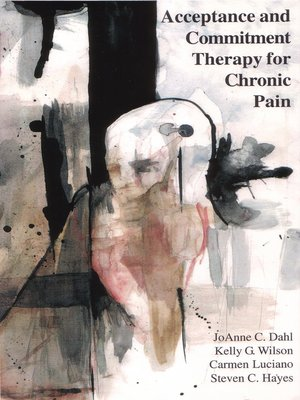 cover image of Acceptance and Commitment Therapy for Chronic Pain