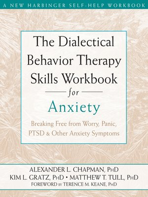 cover image of The Dialectical Behavior Therapy Skills Workbook for Anxiety