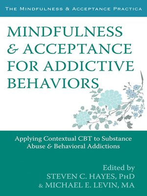 cover image of Mindfulness and Acceptance for Addictive Behaviors