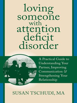 cover image of Loving Someone With Attention Deficit Disorder
