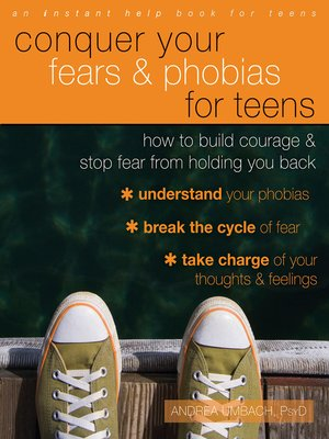 cover image of Conquer Your Fears and Phobias for Teens