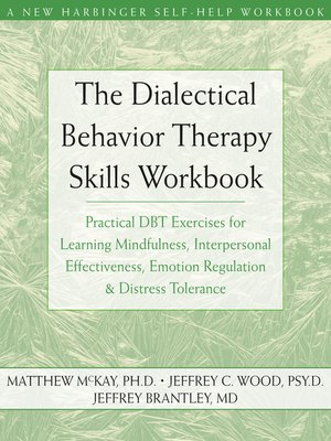 cover image of The Dialectical Behavior Therapy Skills Workbook