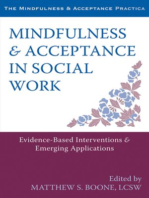 cover image of Mindfulness and Acceptance in Social Work
