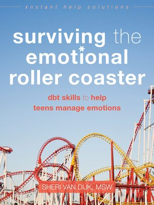 cover image of Surviving the Emotional Roller Coaster