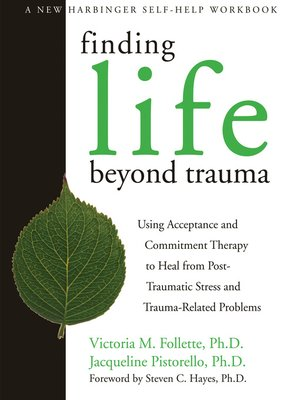 cover image of Finding Life Beyond Trauma