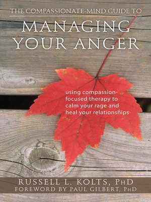 cover image of The Compassionate-Mind Guide to Managing Your Anger