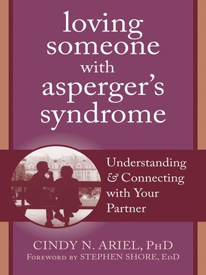 cover image of Loving Someone with Asperger's Syndrome