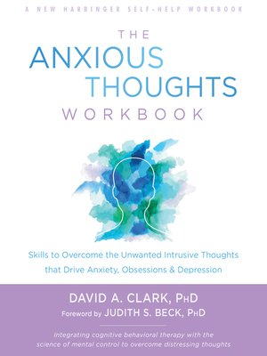 cover image of The Anxious Thoughts Workbook