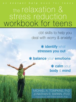 cover image of The Relaxation and Stress Reduction Workbook for Teens