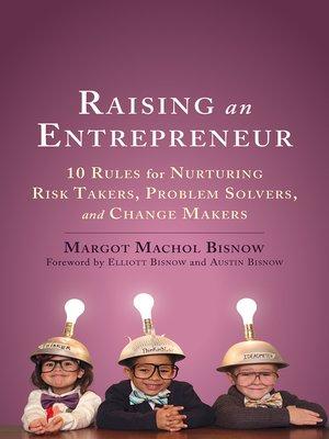 cover image of Raising an Entrepreneur