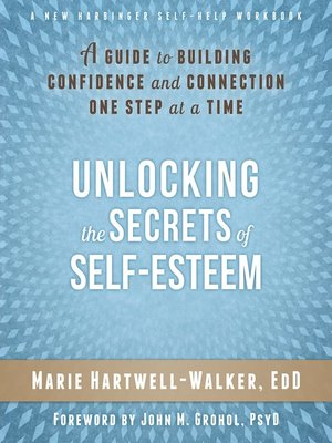 cover image of Unlocking the Secrets of Self-Esteem