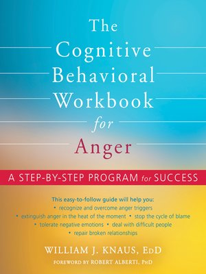 cover image of The Cognitive Behavioral Workbook for Anger