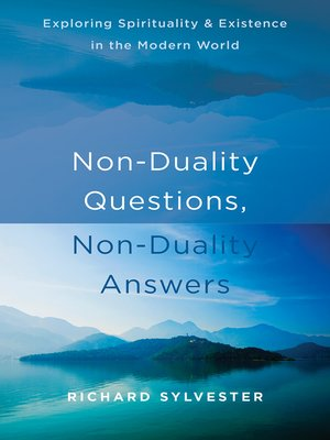 cover image of Non-Duality Questions, Non-Duality Answers