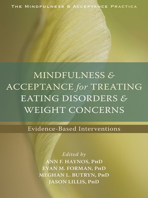 cover image of Mindfulness and Acceptance for Treating Eating Disorders and Weight Concerns