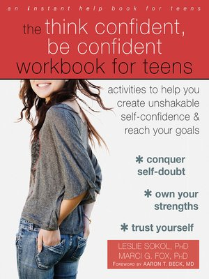 cover image of The Think Confident, Be Confident Workbook for Teens
