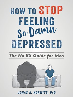 cover image of How to Stop Feeling So Damn Depressed