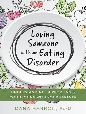 cover image of Loving Someone with an Eating Disorder