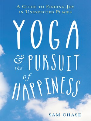 cover image of Yoga and the Pursuit of Happiness